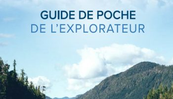 Colombie-Britannique –  Guide de poche de l'explorateur